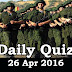 Daily Current Affairs Quiz - 26 Apr 2016