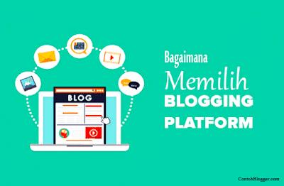 Menentukan atau Memilih Jenis Platform Blog