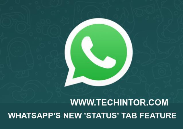 Whatsapp New Status Tab Feature How To Enable Test It On