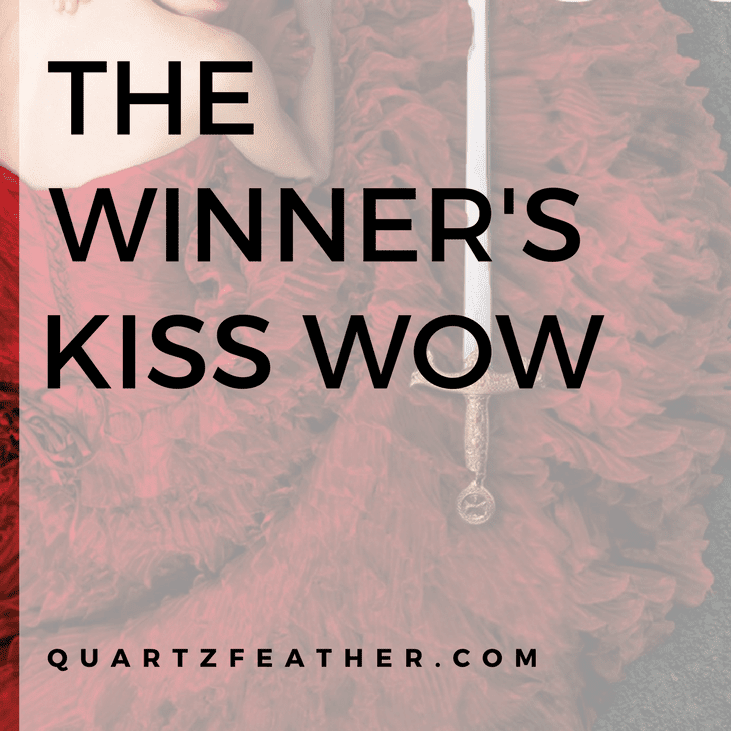 The Winner's Kiss WOW
