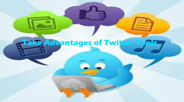 Take Advantages of Twitter Tools