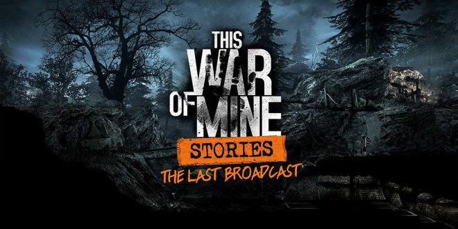 This War of Mine: Stories – The Last Broadcast PC Game Download