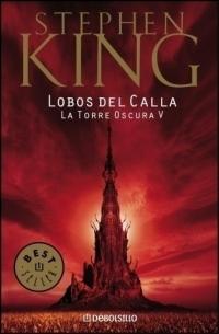 LA-TORRE-OSCURA-5-LOBOS-DEL-CALLA-Stephen-King-2003