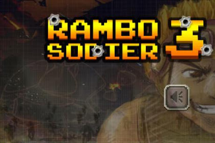 Download Game Android Soldiers Rambo 3: Sky mission Offline