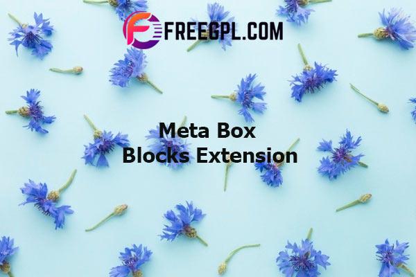 Meta Box Blocks Extension Nulled Download Free