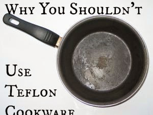Why You Shouldn't Use Teflon Cookware