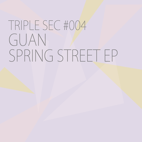 Our fourth release SPRING STREET EP by GUAN is out now!