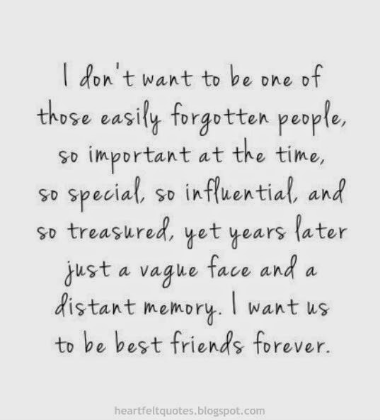I want us to be best friends forever. | Heartfelt Love And Life Quotes