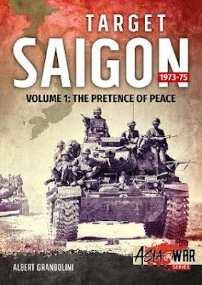 Target Saigon 1973-75 Volume 1: The Fall Of South Vietnam