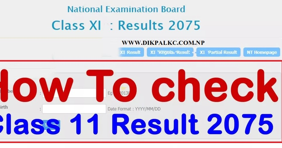 Check out Class 11 Result 2075 National Examination Board with