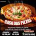 Casa Das Pizzas com uma super novidade!