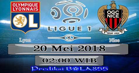 Prediksi Bola855 Lyon vs Nice 20 Mei 2018