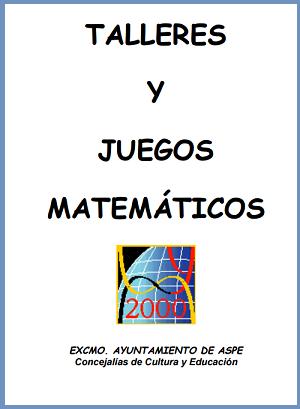 Coleccion De Juegos Talleres Y Juegos Matematicos Ebook Para
