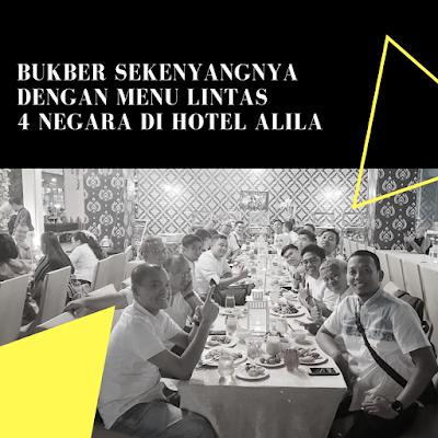 Bukber Sekenyangnya Dengan Menu Lintas 4 Negara Di Hotel Alila