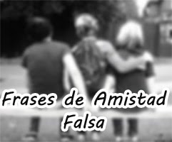 Frases De Amistad Falsa Frases De Amor
