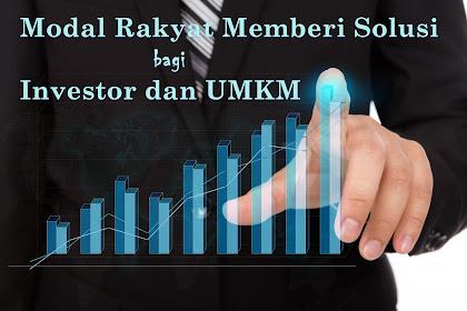 Modal Rakyat Memberi Solusi bagi Investor dan UMKM
