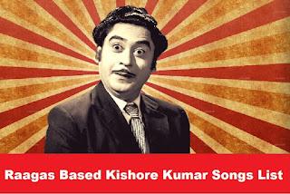 Raagas Based Kishore Kumar Songs List