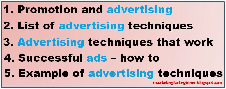 Basic Advertising Techniques You Must Know