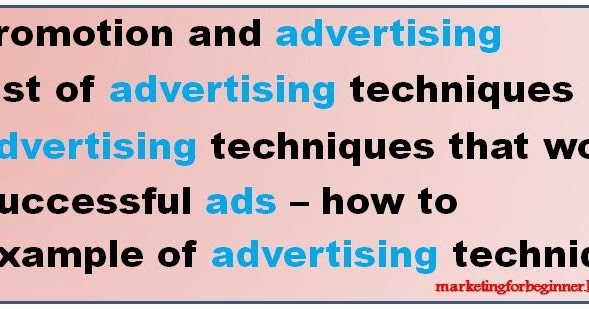 The basics and planning of advertisements and promotions