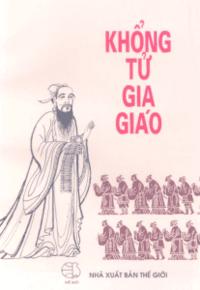 Khổng Tử gia giáo - Khương Lâm Tường