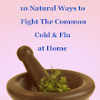 10 Natural Home Remedies for Common Cold & Flu !