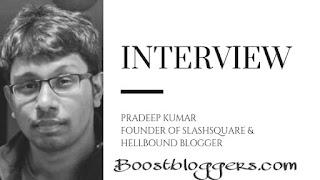 An Interview with Pradeep Kumar- Founder of Slashsquare