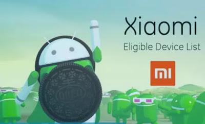 Daftar Smartphone Xiaomi yang Dapat Update ke OS Android Oreo 8.0