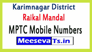 Raikal Mandal MPTC Mobile Numbers List Karimnagar District in Telangana State