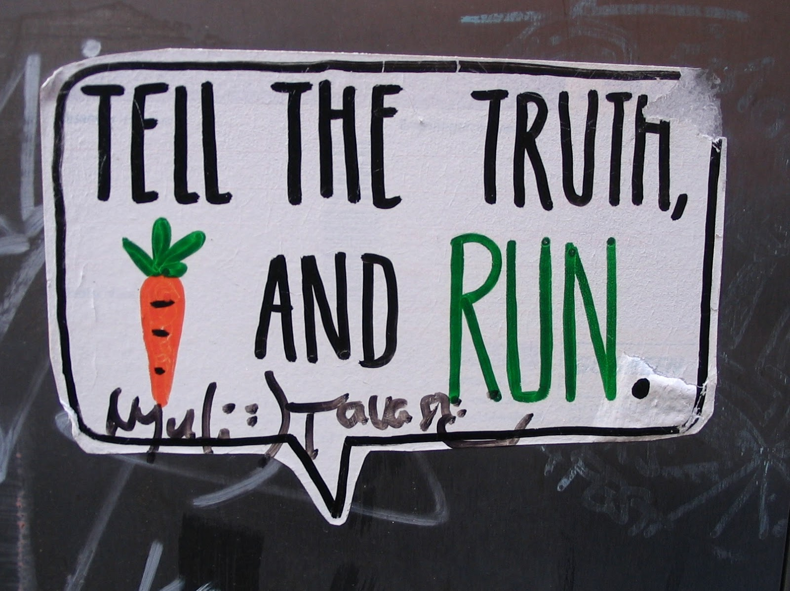 "Belváros, Budapest: ""Tell the truth and run"""