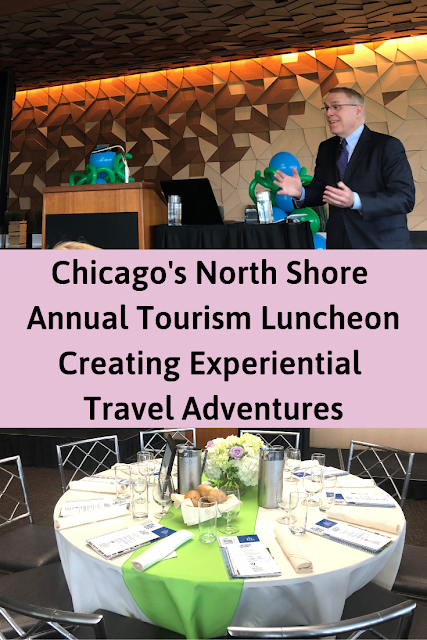 Evoking Feeling and Crafting Lifetime Memories in Travel: Chicago's North Shore Annual Tourism Luncheon with Keynote Speaker Joe Veneto