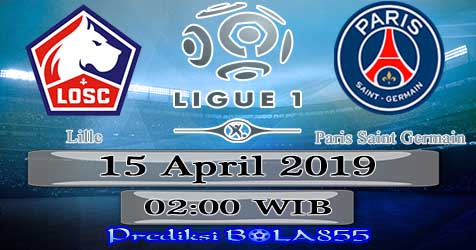 Prediksi Bola855 Lille vs Paris Saint Germain 15 April 2019