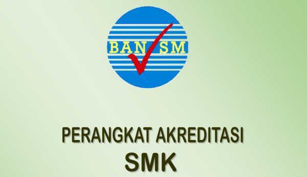 Perangkat Akreditasi SMK Tahun 2018 BAN-SM
