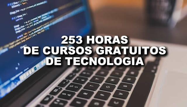 253 horas de cursos grátis e com certificados para voce aprimorar seus conhecimentos em TI.