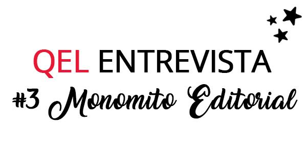 QEL Entrevista #3 - Monomito Editorial