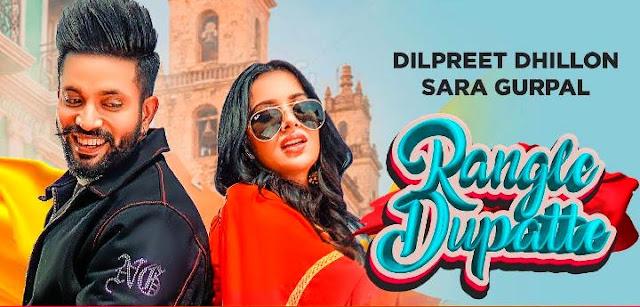 Dilpreet-Dhillon-Rangle-Dupatte-Lyrics-Video