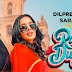 Dilpreet Dhillon - Rangle Dupatte Lyrics & Video