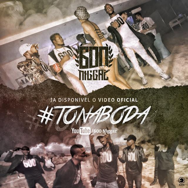 600 Niggaz - #ToNaBoda [Vídeo Oficial]