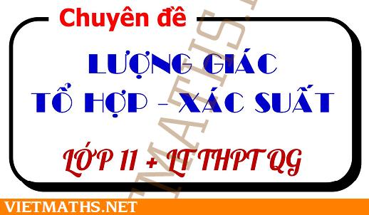 tai lieu luong giac to hop xac suat on thi thpt 2017 thay tran quoc nghia