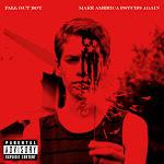 Fall Out Boy - Make America Psycho Again Cover