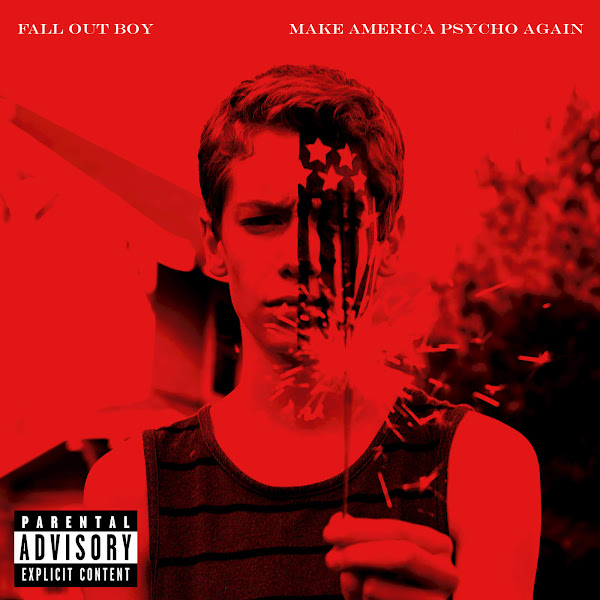 Fall Out Boy - Make America Psycho Again Cover