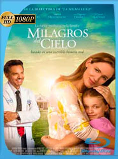 Los milagros del cielo 2016 HD [1080p] Latino [GoogleDrive]