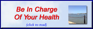 http://mindbodythoughts.blogspot.com/2015/12/be-in-charge-of-your-health.html