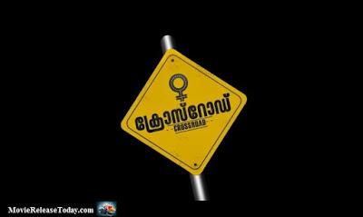 Crossroad Malayalam Movie