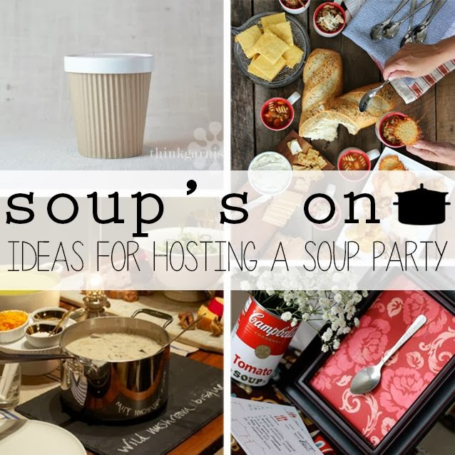 How to Host a Soup Party