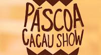 Promoção Ovo Gigante Cacau Show