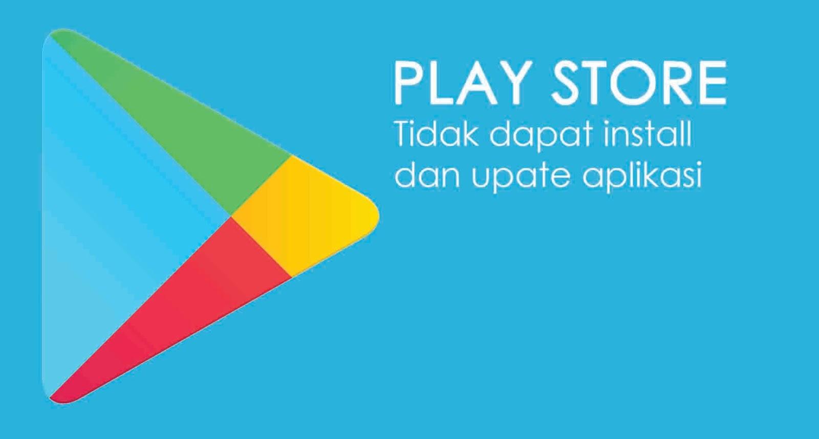 Cara perbaiki playstore tidak bisa update aplikasi