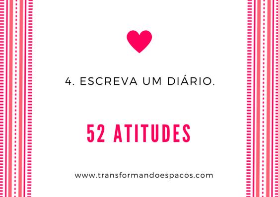 Projeto 52 Atitudes | Atitude 4 - Escreva um diário.
