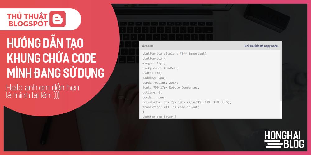 Hướng dẫn tạo khung chứa code mình đang sử dụng