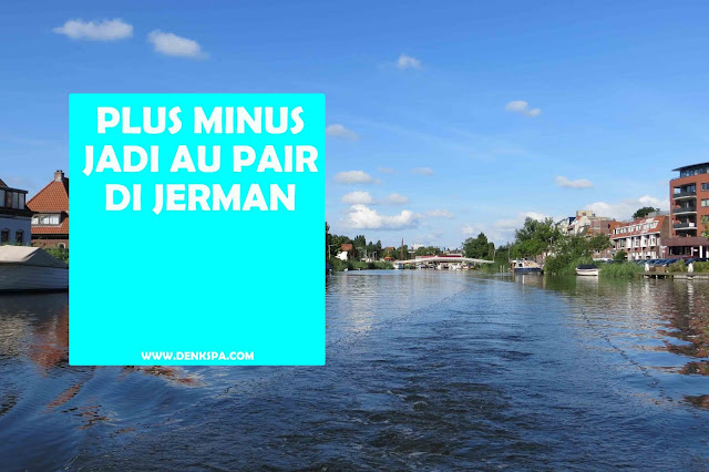 Plus Minus Jadi Au Pair di Jerman