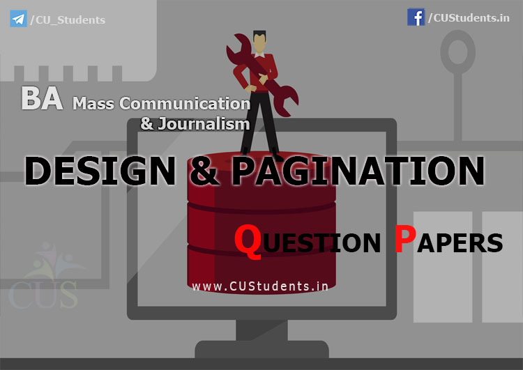 Design and PaginationPrevious Question Papers